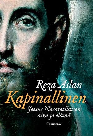 Reza Aslan: Kapinallinen. Kuva: Gummerus