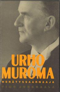 Timo Junkkaala on kirjoittanut kirjan Urho Muromasta. Kuvassa kirjan kansi.