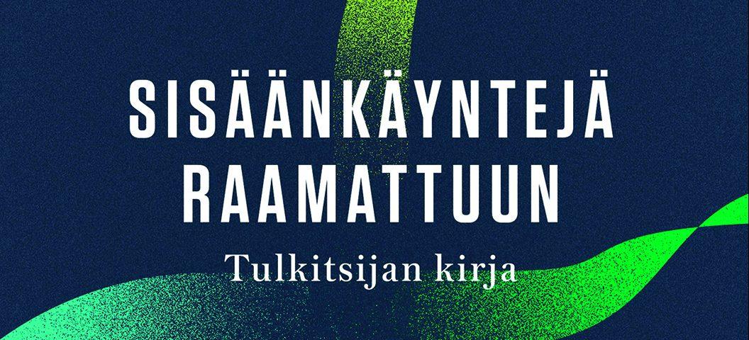 Sisäänkäyntejä Raamattuun, kansikuva. Kuva: Kirjapaja.