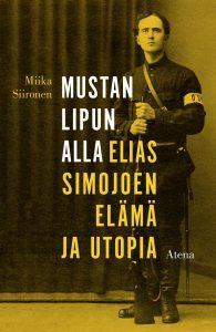 Miika Siironen: Mustan lipun alla. Kuva Atena kustannus.