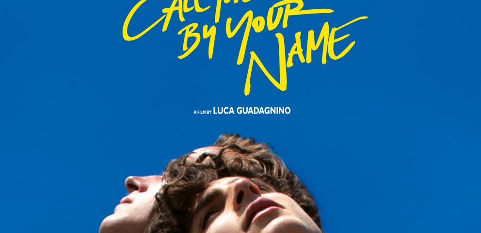 Call Me By Your Name -elokuvan juliste.
