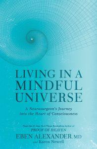 Eben Alexander: Living in A Mindful Universe. Kansikuva.