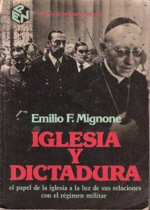 Emilio Mignonen teos Iglesia Y Dictadura on klassikko. Kuva: teoksen kansikuva.