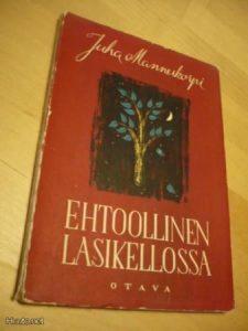 Juha Mannerkorven kokoelma Ehtoollinen lasikellossa. Kuva: Huuto.net.
