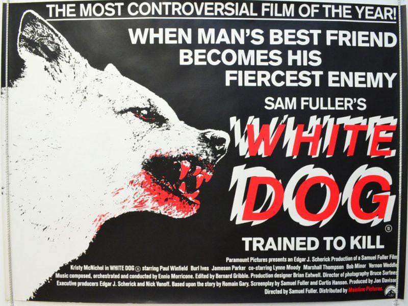 White Dog -elokuvan alkuperäinen mainosjuliste.