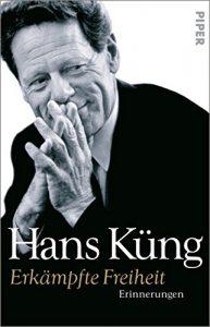 Hans Küng on kirjoittanut kolmiosaiset muistelmat. Niistä ensimmäinen yltää 1970-luvun loppuun saakka.