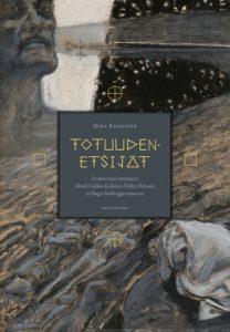 Nina Kokkisen väitöskirja Totuudenetsijät.