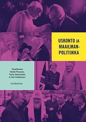Uskonto ja maailmanpolitiikka -teoksen kansikuva.