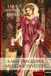 Seneca: Kaksi tragediaa. Kirjan kansikuva.