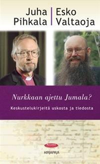 Juha Pihkala ja Esko Valtaoja ovat keskustelleet uskosta ja tieteestä parissakin kirjassa