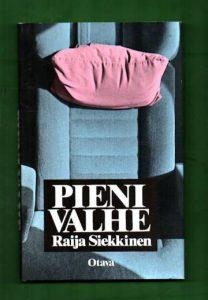 Siekkisen novellikokoelma Pieni valhe ilmestyi 1986.