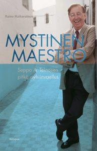 Raine Haikaraisen teos Mystinen maestro ilmestyi 2018.