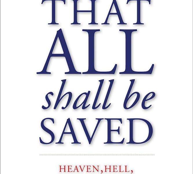 David Bentley Hart: That all shall be saved. Kansikuva.