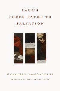 Gabriele Boccaccini: Paul's Three Paths to Salvation. Kansikuva.