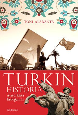Toni Alaranta, Turkin historia.