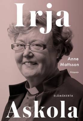 Anne Mattson, Irja Askola.